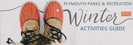 Plymouth Parks and Recreation Activities Guide - Winter 2015