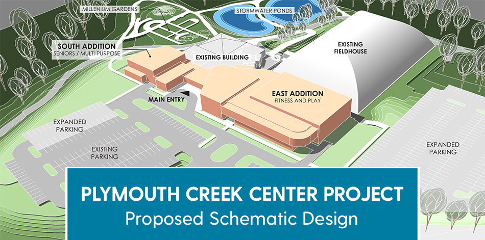 Plymouth Creek Center project proposed schematic design