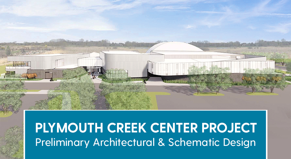 Plymouth Creek Center Project preliminary architectural and schematic design