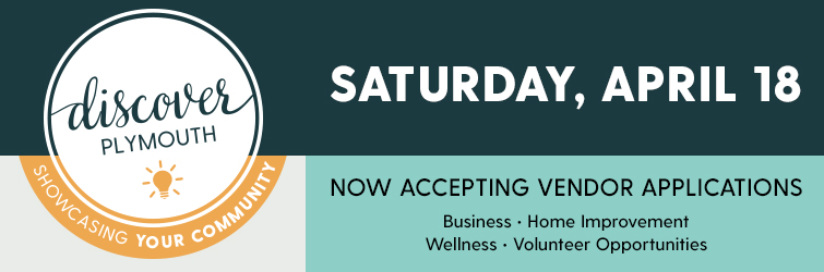 Discover Plymouth - Saturday, April 18 - Now accepting vendor applications