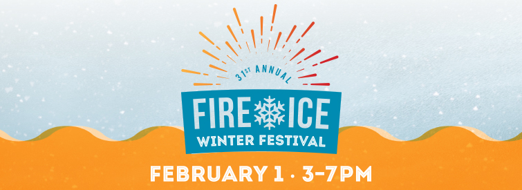 2020 Fire & Ice banner graphic - Feb. 1, 3-7 p.m.